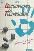 Découvrons la technologie