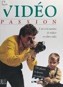 Vidéo passion