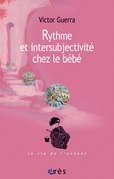 Rythme et intersubjectivité chez le bébé