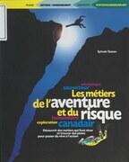 Les métiers de l'aventure et du risque