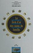 Le livre d'or des noms de famille