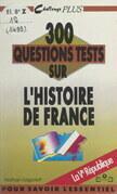 300 questions tests sur l'Histoire de France. La Ve République