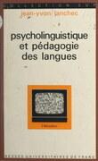 Psycholinguistique et pédagogie des langues