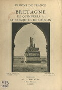 Bretagne, de Quimperlé à la presqu'île de Crozon
