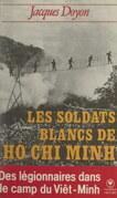 Les soldats blancs de Hô Chi Minh