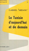 La Tunisie d'aujourd'hui et de demain