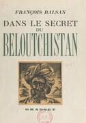 Dans le secret du Beloutchistan