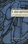 Saint Jean-Baptiste et la spiritualité du désert