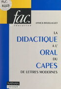 La didactique à l'oral du CAPES de lettres modernes