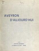 Aveyron d'aujourd'hui