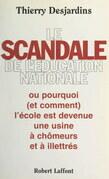 Le scandale de l'Éducation nationale
