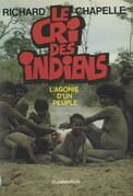 Le cri des Indiens