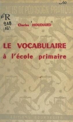Le vocabulaire à l'école primaire