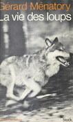 La vie des loups