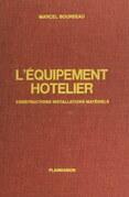 L'équipement hôtelier