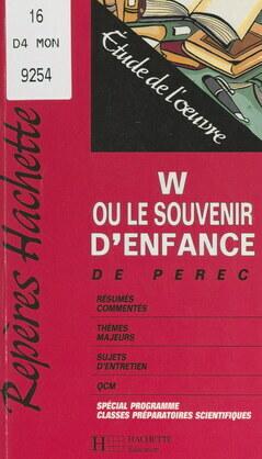 W ou Le souvenir d'enfance, de Perec