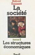 La société (2). Les structures économiques