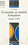 Économie et société françaises depuis 1973