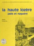 La haute Lozère jadis et naguère