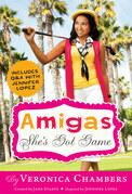 Amigas She's Got Game