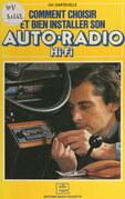 Comment choisir et bien installer son auto-radio Hi-Fi