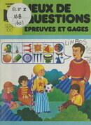 Jeux de questions, épreuves et gages