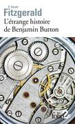 L'étrange histoire de Benjamin Button suivi de La lie du bonheur