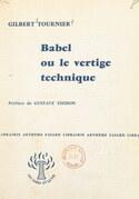 Babel ou le vertige technique