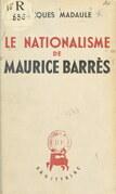 Le nationalisme de Maurice Barrès
