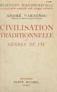 Civilisation traditionnelle et genres de vie