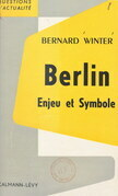 Berlin, enjeu et symbole