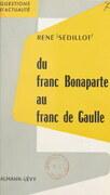 Du franc Bonaparte au franc de Gaulle