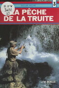 La pêche de la truite