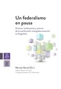 Un federalismo en pausa