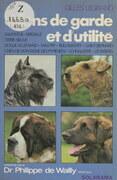 Les chiens de garde et d'utilité