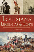 Louisiana Legends & Lore