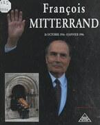 François Mitterrand, 26 octobre 1916 - 8 janvier 1996