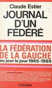 Journal d'un fédéré, 1965-1969