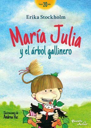 María Julia y el árbol gallinero