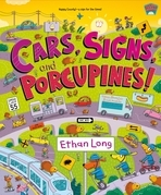 Cars, Signs, and Porcupines!