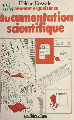 Comment organiser sa documentation scientifique