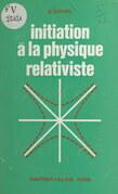 Initiation à la physique relativiste