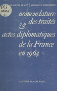 Nomenclature des traités et actes diplomatiques de la France en 1964