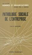 Pathologie sociale de l'entreprise