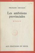Les ambitions provinciales