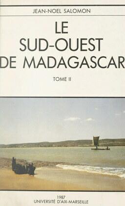Le Sud-Ouest de Madagascar (2). Étude de géographie physique
