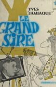 Le grand Sire