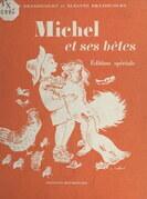 Michel et ses bêtes
