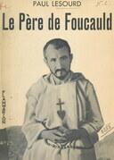 Le Père de Foucauld