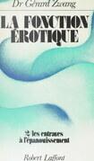 La fonction érotique (2). Les entraves à l'épanouissement